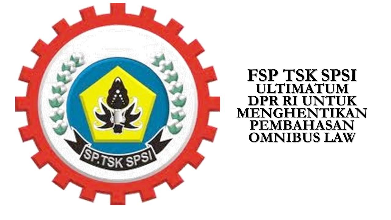 FSP TSK SPSI ULTIMATUM DPR RI