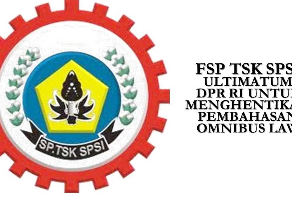fsp-tsk-spsi-ultimatum-dpr-ri